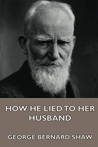 9781444474312: How He Lied to Her Husband