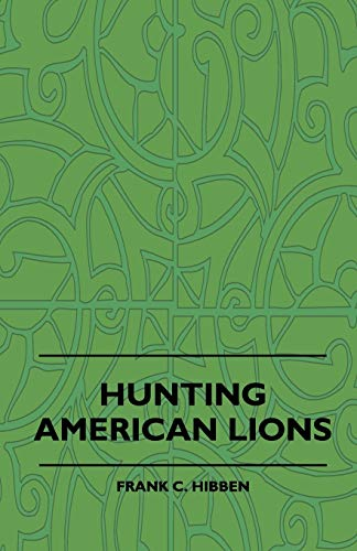 9781444601589: Hunting American Lions