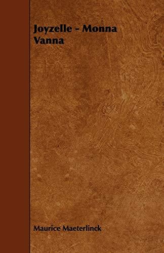 Joyzelle - Monna Vanna (Paperback): Maurice Maeterlinck