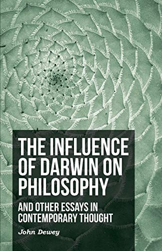 9781444616958: The Influence Of Darwin On Philosophy - And Other Essays In Contemporary Thought
