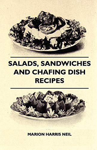 9781444620252: Salads, Sandwiches And Chafing Dish Recipes