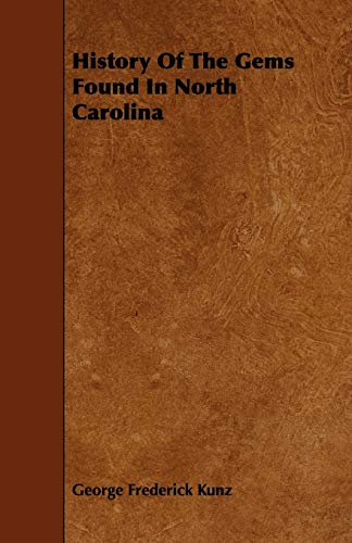 9781444622140: History of the Gems Found in North Carolina