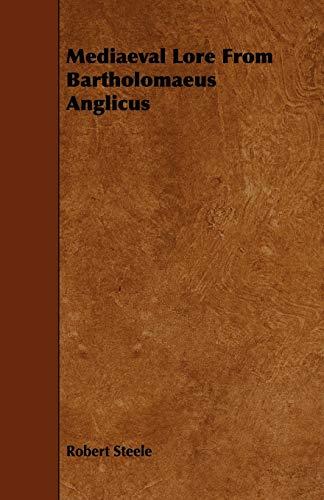 9781444625813: Mediaeval Lore from Bartholomaeus Anglicus