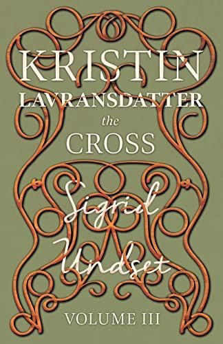 9781444627992: Kristin Lavransdatter - The Cross