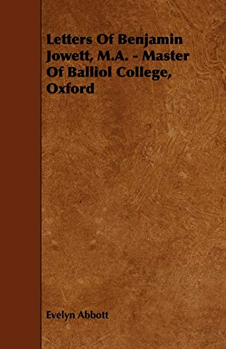 9781444630886: Letters of Benjamin Jowett, M.A. - Master of Balliol College, Oxford