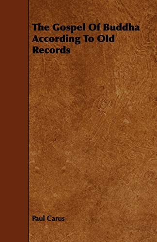 9781444634884: The Gospel Of Buddha According To Old Records