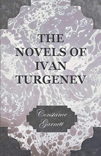 The Novels of Ivan Turgenev: Constance Garnett