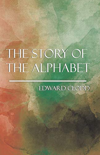 9781444639117: The Story of the Alphabet