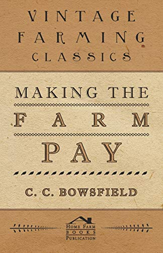 9781444642674: Making the Farm Pay