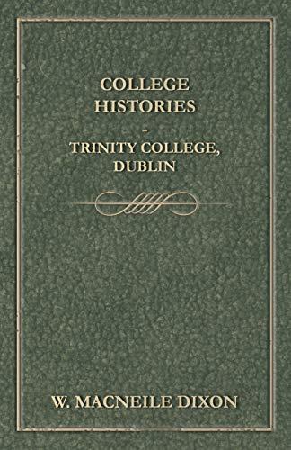 9781444646405: College Histories - Trinity College, Dublin