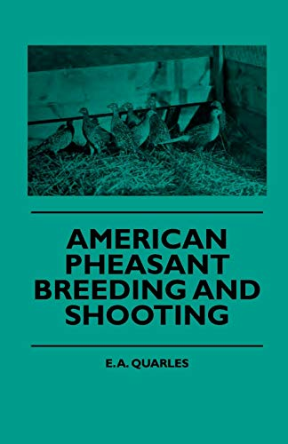 9781444646511: American Pheasant Breeding And Shooting