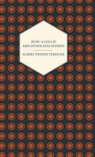9781444648591: Buff: A Collie and Other Dog Stories