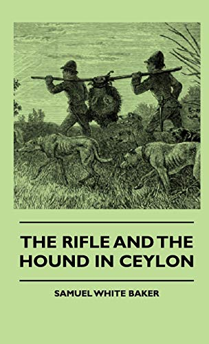 9781444648706: The Rifle and the Hound in Ceylon