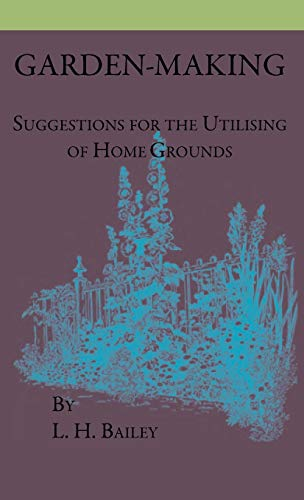 9781444649093: Garden-Making - Suggestions For The Utilizing Of Home Grounds