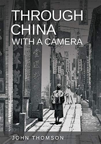 9781444649536: Through China with a Camera