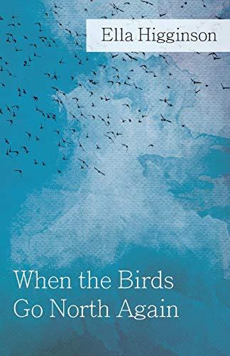 9781444650181: When The Birds Go North Again