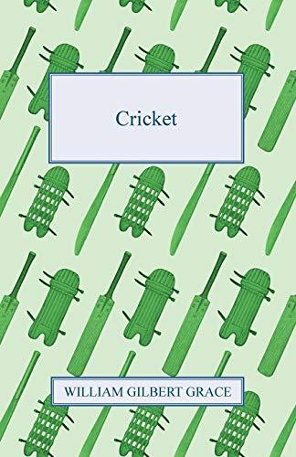 Cricket: William Gilbert Grace
