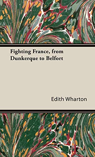 9781444652048: Fighting France, from Dunkerque to Belfort