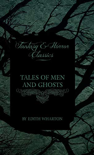 9781444653212: Tales of Men and Ghosts (Horror and Fantasy Classics)