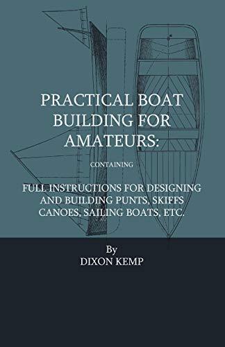 Practical Boat Building For Amateurs (Paperback): Adrian Neison