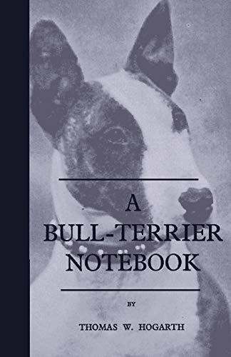 9781444655070: A Bull-Terrier Notebook