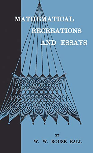 9781444655568: Mathematical Recreations And Essays
