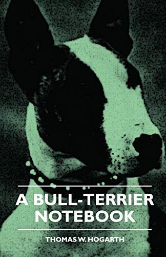 9781444656060: A Bull-Terrier Notebook
