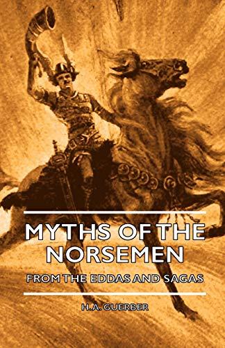 9781444656718: Myths of the Norsemen - From the Eddas and Sagas