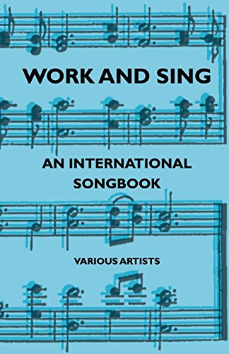 Work and Sing - An International Songbook: Arthur Groom