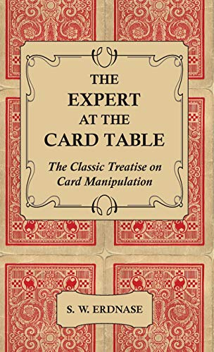 9781444656824: The Expert at the Card Table - The Classic Treatise on Card Manipulation