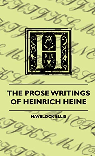 9781444657166: The Prose Writings Of Heinrich Heine