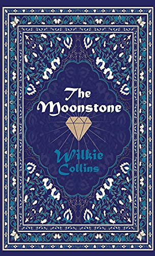 The Moonstone: Collins, Wilkie, Moncrieff, A.
