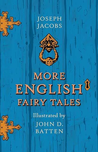 More English Fairy Tales Illustrated By John: Joseph Jacobs, John