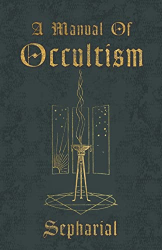 9781444658255: A Manual Of Occultism