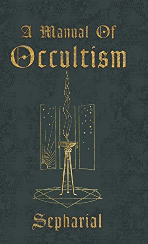 9781444658729: A Manual Of Occultism