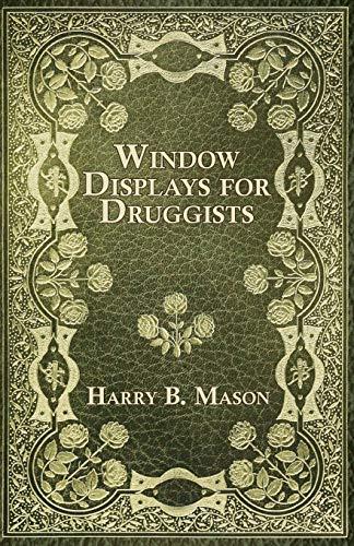 9781444663631: Window Displays for Druggists