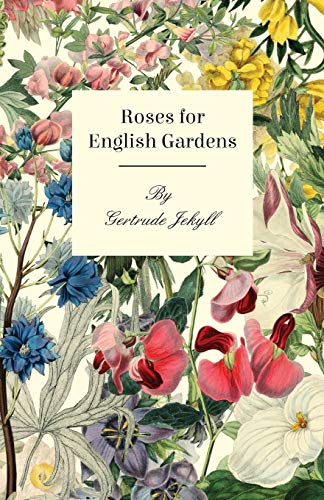 9781444675764: Roses For English Gardens