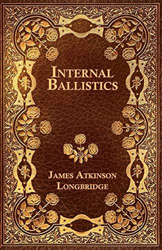 Internal Ballistics: James Atkinson Longbridge