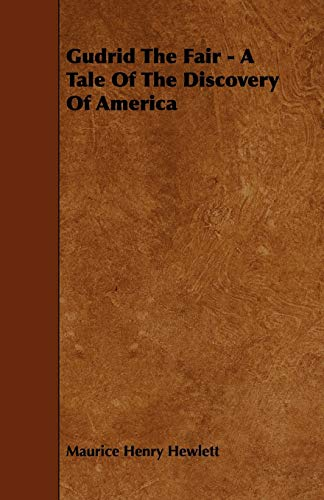 9781444683455: Gudrid The Fair - A Tale Of The Discovery Of America