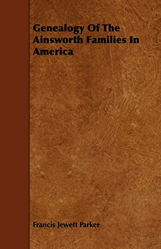 9781444683868: Genealogy Of The Ainsworth Families In America