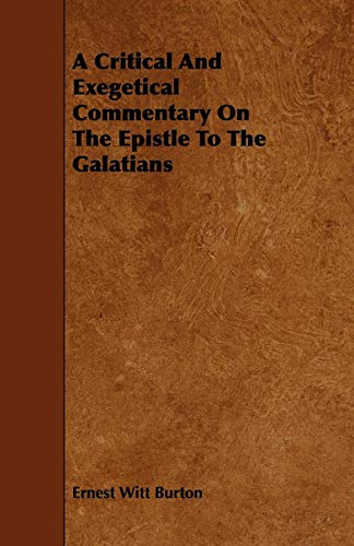 9781444697421: A Critical And Exegetical Commentary On The Epistle To The Galatians