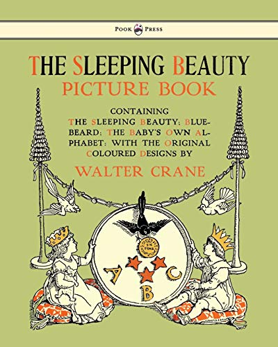 The Sleeping Beauty Picture Book - Containing