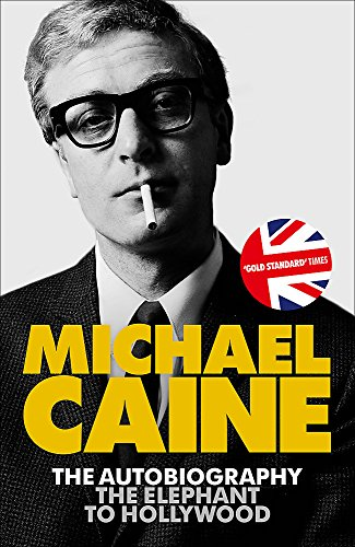 9781444700039: The Elephant to Hollywood: The most up-to-date, definitive, bestselling autobiography