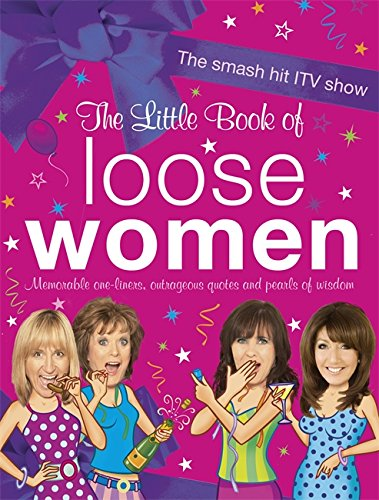 The Little Book of Loose Women: Loose Women