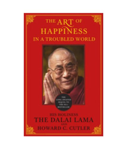 9781444700749: The Art of Happiness in a Troubled World