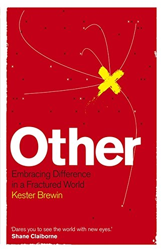 9781444701104: Other: Embracing Difference in a Fractured World