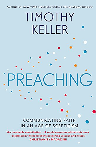 9781444702187: Preaching: Communicating Faith in an Age of Scepticism