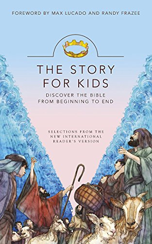 The Story for Kids: Discovering the Bible from Beginning to End.: Bible English New International ...