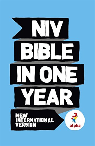 9781444703221: NIV Alpha Bible in One Year (Niv Bibles)