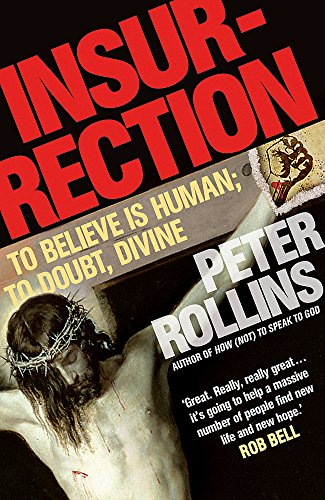 Insurrection: Rollins, Peter